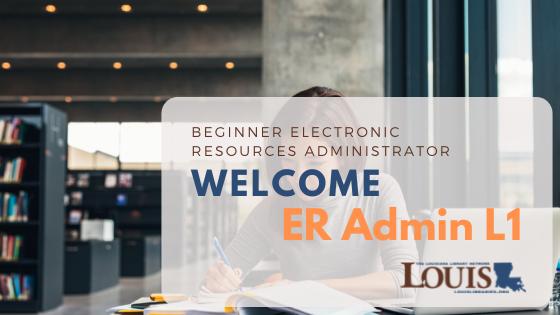 Welcome ER Admin L1