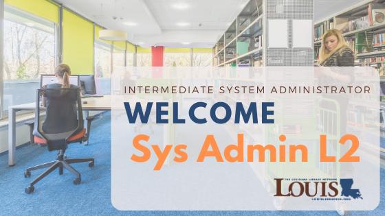 Intermediate System Administrator Training